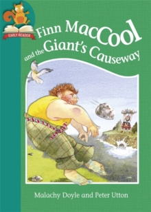 Must Know Stories: Level 2: Finn MacCool and the Giant's Causeway, Hardback Book