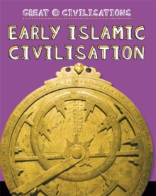 Great Civilisations: Early Islamic Civilisation, Paperback Book