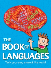 The Book of Languages : Talk your way around the world, Paperback / softback Book