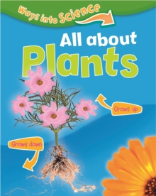 Ways Into Science: All About Plants, Paperback Book