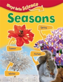Ways Into Science: Seasons, Paperback Book