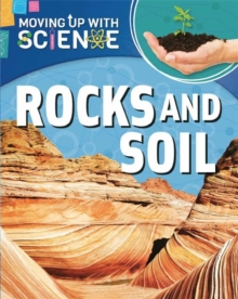 Moving up with Science: Rocks and Soil, Paperback Book