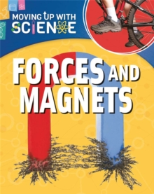 Moving up with Science: Forces and Magnets, Paperback Book