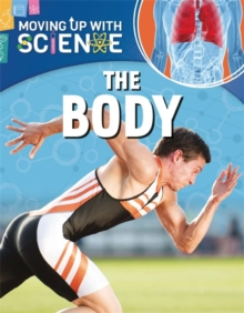 Moving up with Science: The Body, Paperback Book