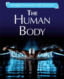 Straight Forward with Science: The Human Body, Hardback Book