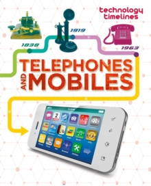 Technology Timelines: Telephones and Mobiles, Paperback / softback Book