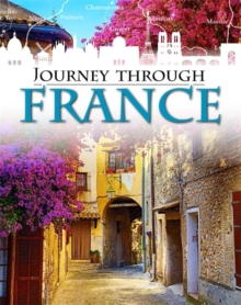 Journey Through: France, Paperback Book