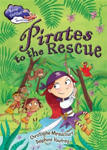 Race Further with Reading: Pirates to the Rescue, Hardback Book