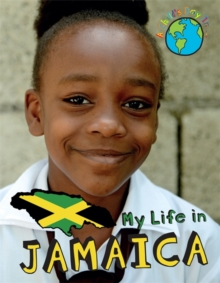 A Child's Day In...: My Life in Jamaica, Hardback Book