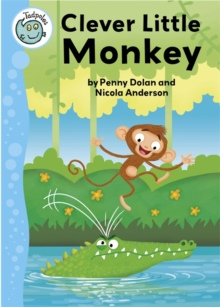 Tadpoles: Clever Little Monkey, Paperback Book