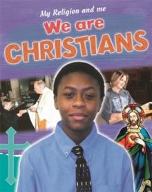 My Religion and Me: We are Christians, Paperback Book