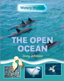 Watery Worlds: The Open Ocean, Paperback Book