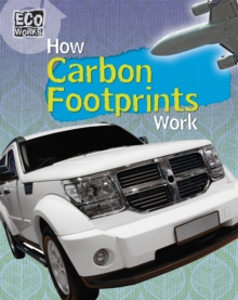 Eco Works: How Carbon Footprints Work, Paperback / softback Book