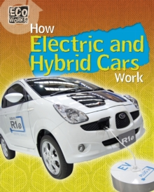 Eco Works: How Electric and Hybrid Cars Work, Paperback Book