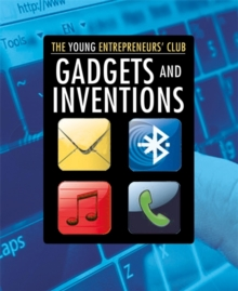 Young Entrepreneurs Club: Gadgets and Inventions, Paperback Book