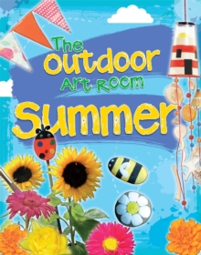 The Outdoor Art Room: Summer, Hardback Book