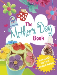 The Mother's Day Book, Hardback Book