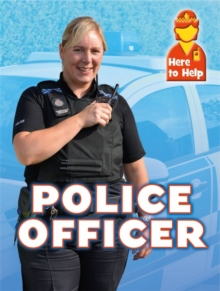 Here to Help: Police Officer, Paperback Book