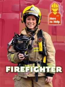 Here to Help: Firefighter, Paperback Book
