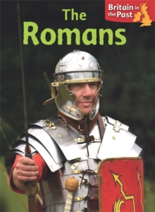 Britain in the Past: The Romans, Paperback Book