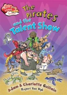 Race Ahead With Reading: The Pirates and the Talent Show, Paperback Book