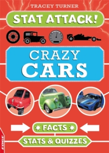 EDGE: Stat Attack: Crazy Cars: Facts, Stats and Quizzes, Hardback Book