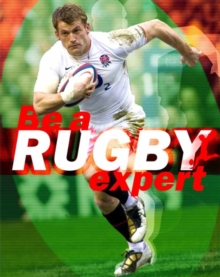 Be a Rugby Expert, Paperback / softback Book