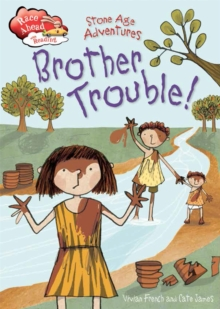 Race Ahead With Reading: Stone Age Adventures: Brother Trouble, Hardback Book