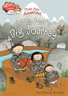 Race Ahead With Reading: Stone Age Adventures: Little Nut's Big Journey, Paperback / softback Book
