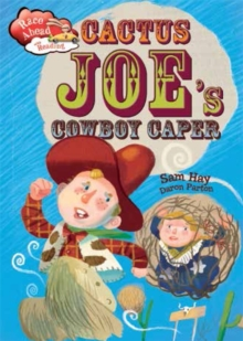Race Ahead With Reading: Cactus Joe's Cowboy Caper, Paperback Book