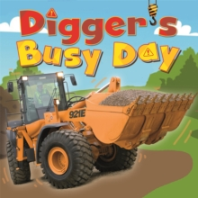 Digger and Friends: Digger's Busy Day, Hardback Book