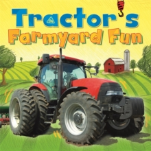 Digger and Friends: Tractor's Farmyard Fun, Hardback Book