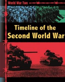 World War Two: Timeline of the Second World War, Paperback / softback Book