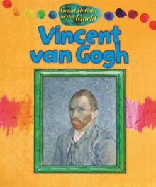 Great Artists of the World: Vincent van Gogh, Hardback Book