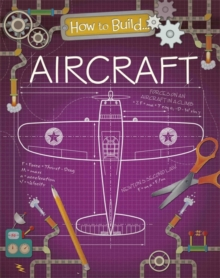 How to Build... Aircraft, Paperback Book