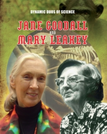 Dynamic Duos of Science: Jane Goodall and Mary Leaky, Hardback Book