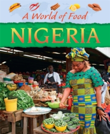 A World of Food: Nigeria, Paperback / softback Book