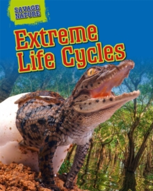 Extreme Life Cycles, Hardback Book