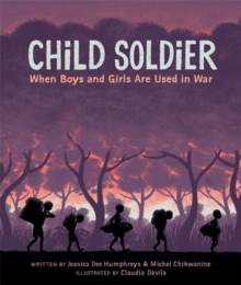 Child Soldier: When Boys and Girls are Used in War, Paperback Book