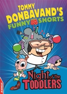 EDGE: Tommy Donbavand's Funny Shorts: Night of the Toddlers, Hardback Book