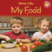 Little Stars: What I Like: My Food, Paperback / softback Book