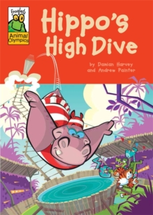 Froglets: Animal Olympics: Hippo's High Dive, Paperback Book