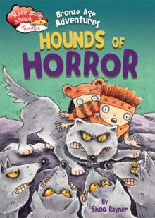 Race Ahead With Reading: Bronze Age Adventures: Hounds of Horror, Paperback Book
