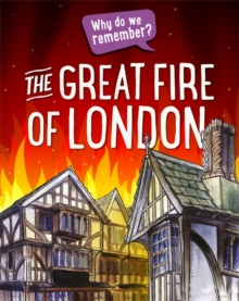 Why do we remember?: The Great Fire of London, Hardback Book