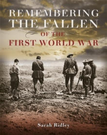 Remembering the Fallen of the First World War, Paperback / softback Book
