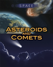 Space: Asteroids and Comets, Hardback Book
