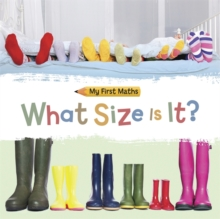 My First Maths: What Size Is It?, Hardback Book
