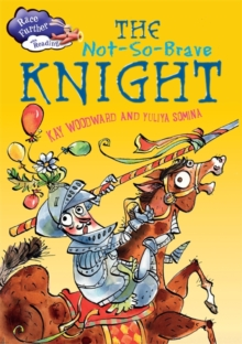 Race Further with Reading: The Not-So-Brave Knight, Paperback / softback Book