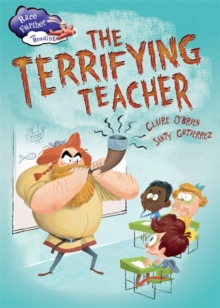 Race Further with Reading: The Terrifying Teacher, Paperback Book