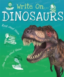Write On: Dinosaurs, Hardback Book